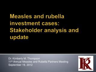 Measles and rubella investment cases:  Stakeholder analysis and update