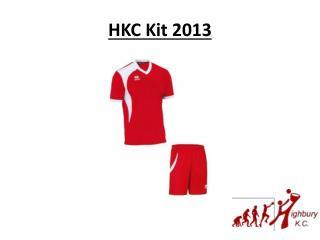 HKC Kit 2013
