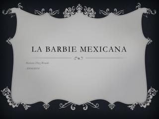La Barbie Mexicana
