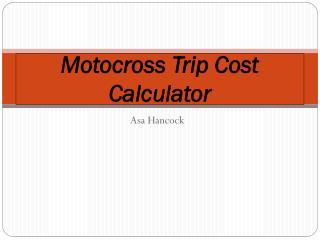 Motocross Trip Cost Calculator