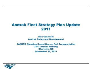 Amtrak Fleet Strategy Plan