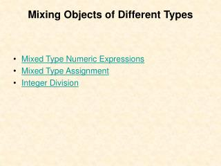 Mixing Objects of Different Types