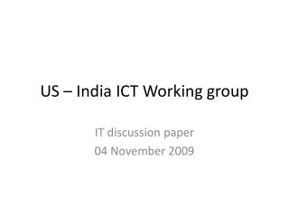 US   India ICT Working group