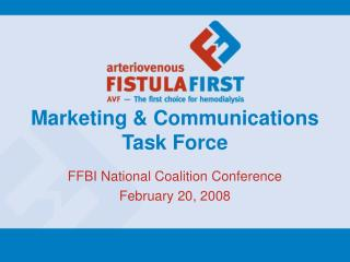 Marketing & Communications Task Force