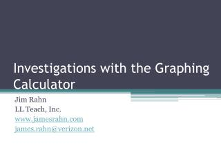 Investigations with the Graphing Calculator