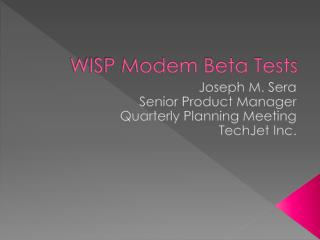 WISP Modem Beta Tests