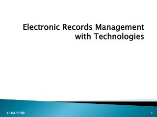 Electronic Records Management  with Technologies