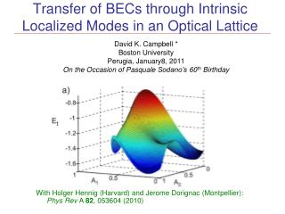Transfer of BECs through  Intrinsic Localized Modes in  an Optical Lattice