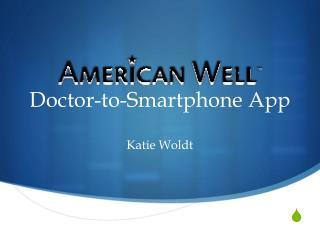 Doctor-to-Smartphone App