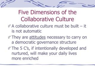 Five Dimensions of the Collaborative Culture