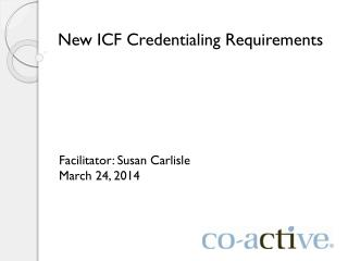 New ICF Credentialing Requirements
