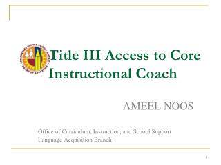 Title III Access to Core  Instructional Coach