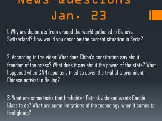 CNN Student News Questions-Jan. 23