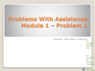 Problems With Assistance Module 1 – Problem 1