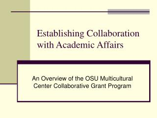 Establishing Collaboration with Academic Affairs