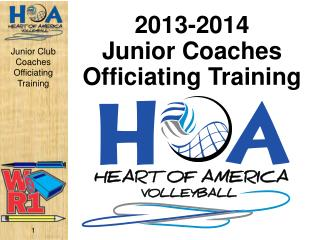 2013-2014 Junior  Coaches Officiating Training