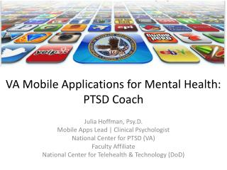VA Mobile Applications for Mental Health: PTSD Coach