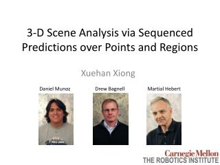 3-D Scene Analysis via Sequenced Predictions over Points and Regions