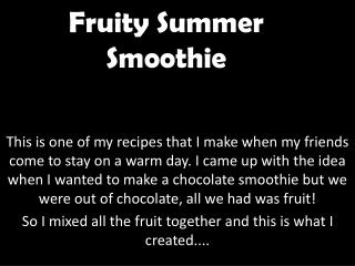 Fruity Summer Smoothie