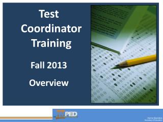 Test Coordinator  Training Fall  2013 Overview