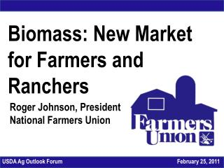 Biomass: New Market for Farmers and Ranchers