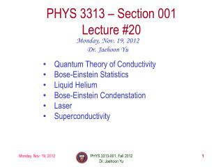 PHYS  3313  – Section 001 Lecture  # 20