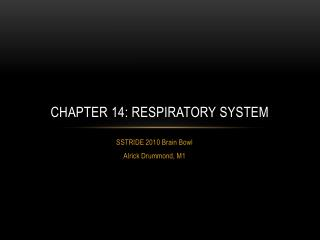 Chapter 14: Respiratory System
