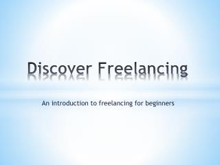 Discover Freelancing