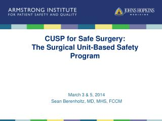 CUSP for Safe Surgery:  The Surgical Unit-Based Safety Program