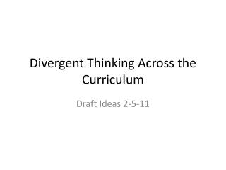 Divergent Thinking Across the Curriculum
