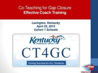Co-Teaching for Gap Closure Effective  Coach  Training
