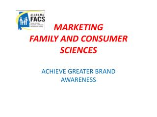 MARKETING  FAMILY AND CONSUMER SCIENCES
