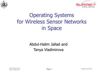 Operating Systems  for Wireless Sensor Networks  in Space
