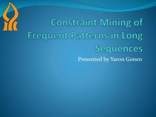 Constraint Mining of Frequent Patterns in Long Sequences