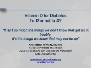 Anastassios G Pittas, MD  MS Associate Professor of Medicine
