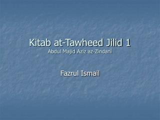 Kitab at-Tawheed Jilid 1 Abdul Majid Aziz az-Zindani