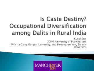 Is Caste Destiny? Occupational Diversification among  Dalits  in Rural India