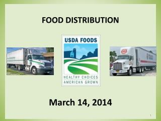 FOOD DISTRIBUTION March 14, 2014