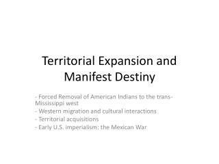 Territorial Expansion and Manifest Destiny