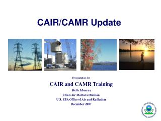 CAIR/CAMR Update