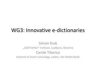 WG3: Innovative e-dictionaries