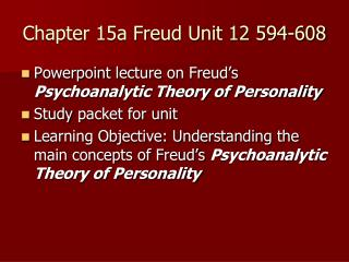 Chapter 15a Freud Unit 12 594-608