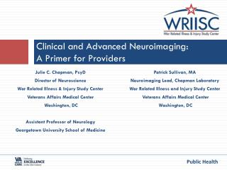 Clinical and Advanced  Neuroimaging : A Primer for Providers