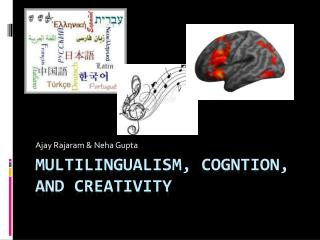 MULTILINGUALISM, COGNTION, AND CREATIVITY