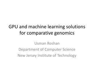 GPU and machine learning solutions for comparative genomics