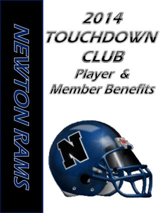 2014 TOUCHDOWN  CLUB Player  & Member Benefits
