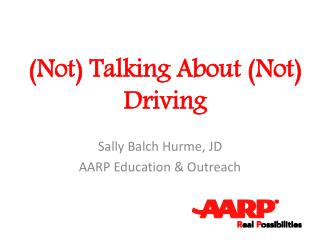 (Not) Talking About (Not) Driving