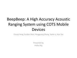 BeepBeep : A High Accuracy Acoustic Ranging System using COTS Mobile Devices