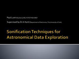 Sonification Techniques for Astronomical Data Exploration