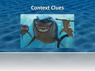 CONTEXT CLUES part I
